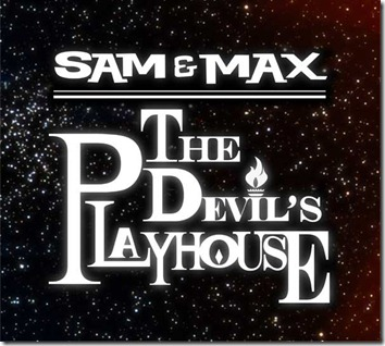 Sam&MaxTheDevilsPlayhouse