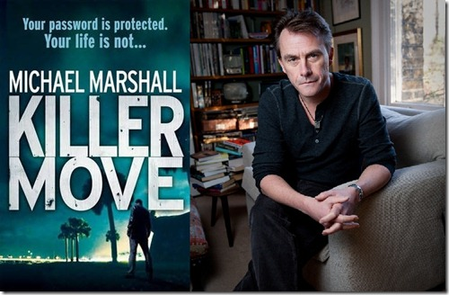 Killer Move Michael Marshall Interview