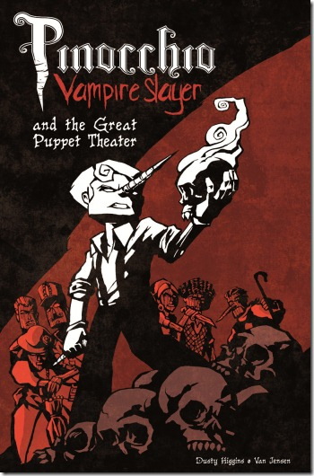 Pinocchio Vampire Slayer and the Great Puppet Theatre