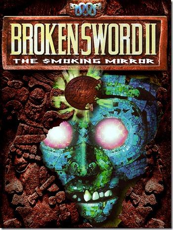 Broken Sword II The Smoking Mirror