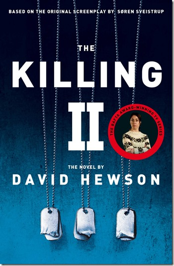 The Killing II David Hewson