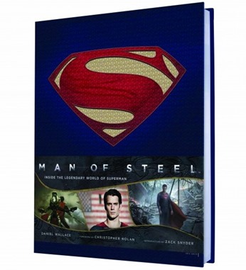 Man of Steel Inside the Legendary World of Superman by Daniel Wallace