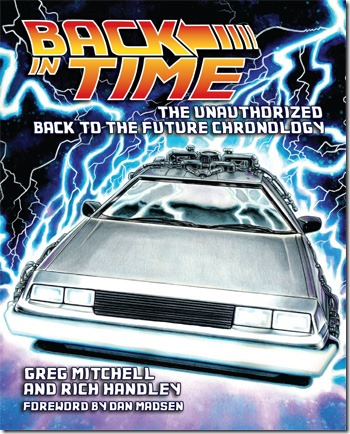 Back In Time The Unauthorised Back To The Future Chronology
