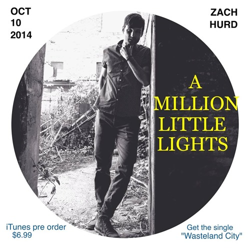 A Million Little Light Zach Hurd