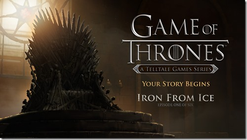 Game of Thrones Episode 1 Iron from Ice
