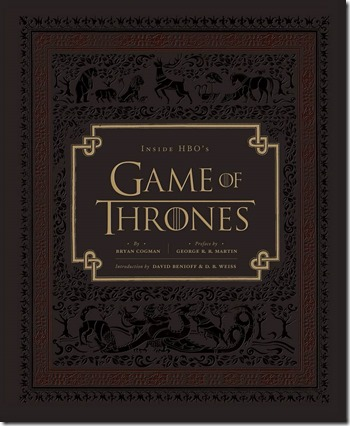 Inside HBO's Game of Thrones by Bryan Cogman