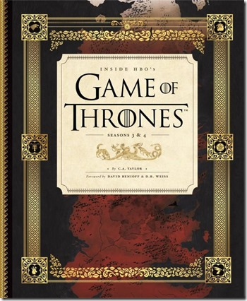 Inside HBO's Game of Thrones by C.A. Taylor