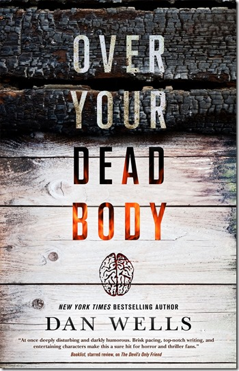 Over Your Dead Body - Dan Wells