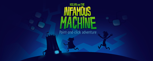 Kelvin and the Infamous Machine Banner