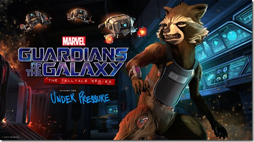 Marvel's Guardians of the Galaxy: The Telltale Series – Episode 2: Under Pressure
