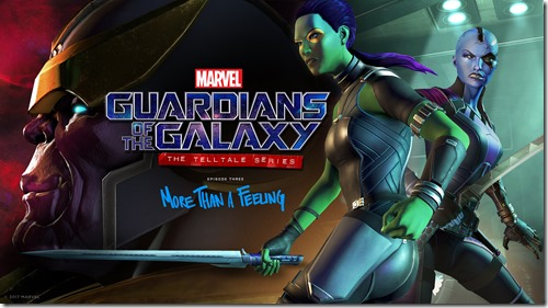 Marvel's Guardians of the Galaxy: The Telltale Series – Episode 3: More Than A Feeling