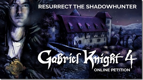 Gabriel Knight 4 Online Petition