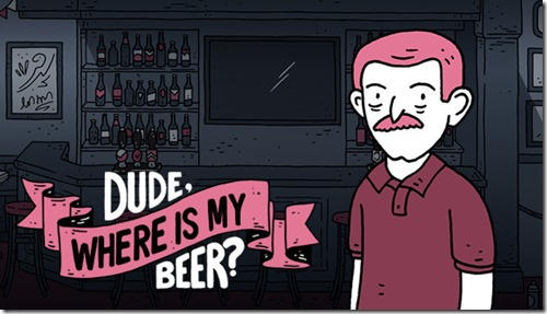 Dude, Where Is My Beer (PC)